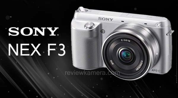 Review Sony Nex F3 Harga Spesifikasi